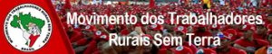 Movimiento de Trabajadores Rurales Sin Tierra - Brasil